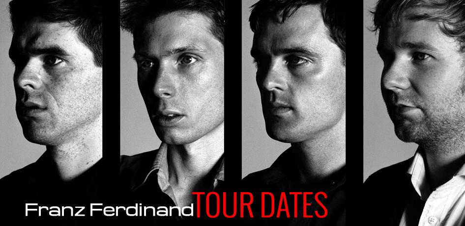 Franz Ferdinand Tour Dates